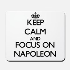 Keep Calm by focusing on Napoleon Mousepad