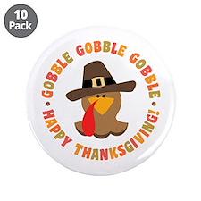"Funny Thanksgiving Pilgrim T 3.5"" Button (10 pack)"