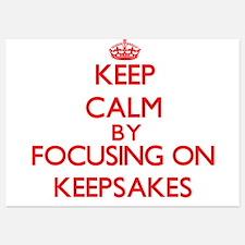 Keep Calm by focusing on Keepsakes Invitations