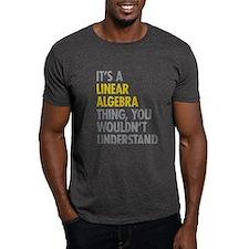Linear Algebra Thing T-Shirt