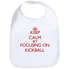 Keep Calm by focusing on Kickball Bib