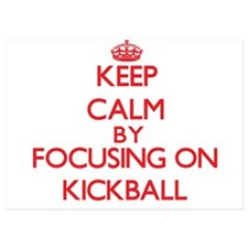 Keep Calm by focusing on Kickball Invitations