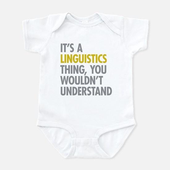 Its A Linguistics Thing Infant Bodysuit