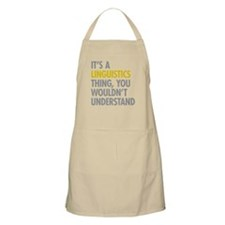 Its A Linguistics Thing Apron