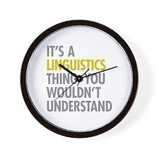 Its A Linguistics Thing Wall Clock