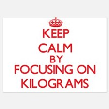 Keep Calm by focusing on Kilograms Invitations