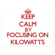 Keep Calm by focusing on Kilowatts Invitations