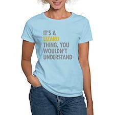 Its A Lizard Thing T-Shirt