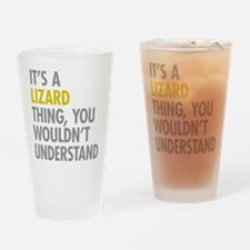 Its A Lizard Thing Drinking Glass