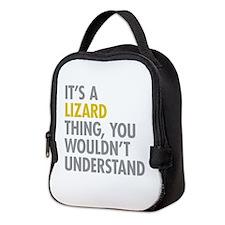 Its A Lizard Thing Neoprene Lunch Bag