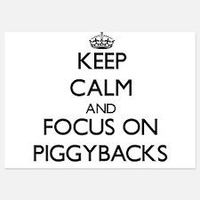 Keep Calm by focusing on Piggybacks Invitations