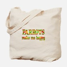 Parrots Make Me Happy Tote Bag