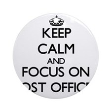 Keep Calm by focusing on Post Off Ornament (Round)