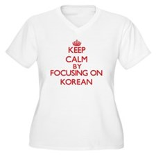 Keep Calm by focusing on Korean Plus Size T-Shirt