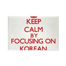 Keep Calm by focusing on Korean Magnets