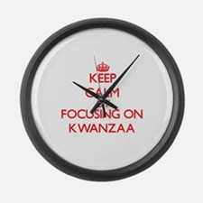 Keep Calm by focusing on Kwanzaa Large Wall Clock
