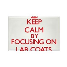 Keep Calm by focusing on Lab Coats Magnets