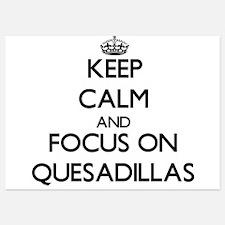 Keep Calm by focusing on Quesadillas Invitations
