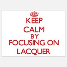 Keep Calm by focusing on Lacquer Invitations