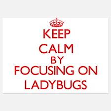Keep Calm by focusing on Ladybugs Invitations