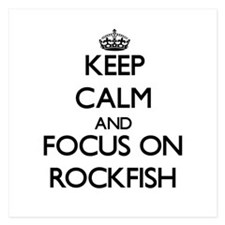 Keep Calm by focusing on Rockfish Invitations