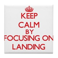 Keep Calm by focusing on Landing Tile Coaster