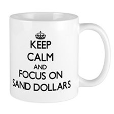 Keep Calm by focusing on Sand Dollars Mugs