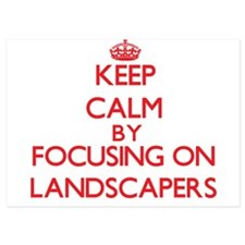 Keep Calm by focusing on Landscapers Invitations