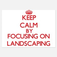 Keep Calm by focusing on Landscaping Invitations