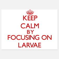 Keep Calm by focusing on Larvae Invitations