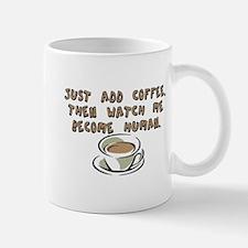 Just add coffee - Small Small Mug