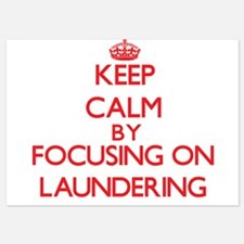 Keep Calm by focusing on Laundering Invitations