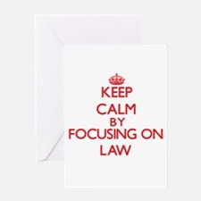 Keep Calm by focusing on Law Greeting Cards