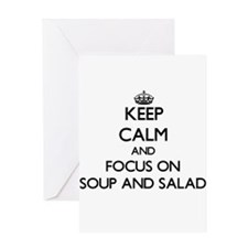 Keep Calm by focusing on Soup And S Greeting Cards
