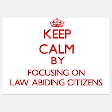 Keep Calm by focusing on Law Abiding C Invitations