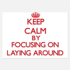 Keep Calm by focusing on Laying Around Invitations