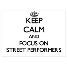 Keep Calm by focusing on Street Perfor Invitations