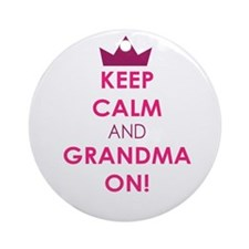 Keep Calm and Grandma On Ornament (Round)