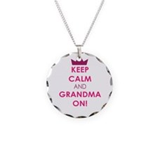 Keep Calm and Grandma On Necklace