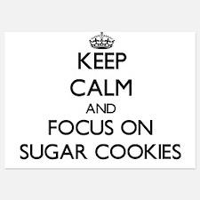 Keep Calm by focusing on Sugar Cookies Invitations