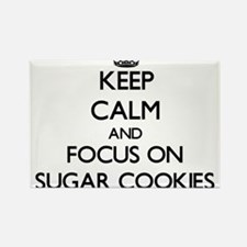 Keep Calm by focusing on Sugar Cookies Magnets