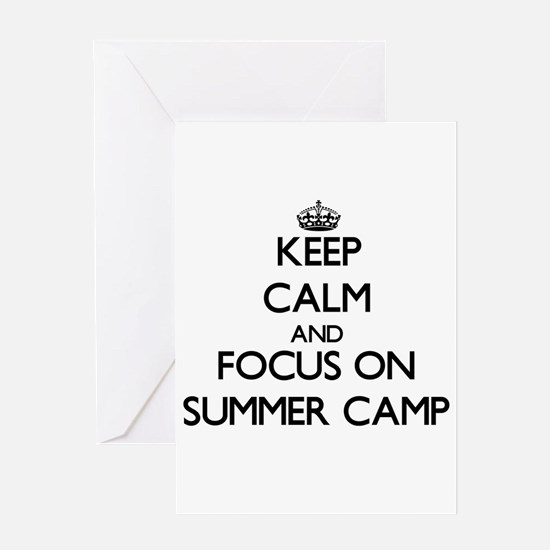 Keep Calm by focusing on Summer Cam Greeting Cards