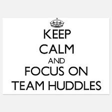 Keep Calm by focusing on Team Huddles Invitations