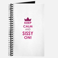 Keep Calm and Sissy On Journal