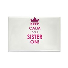 Keep Calm and Sister On Magnets