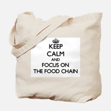 Keep Calm by focusing on The Food Chain Tote Bag