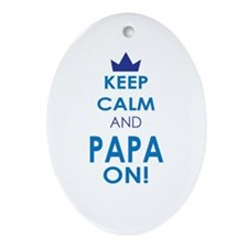 Keep Calm and Papa On Ornament (Oval)
