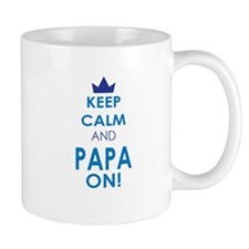 Keep Calm and Papa On Mugs