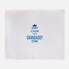 Keep Calm and Grandaddy On Throw Blanket