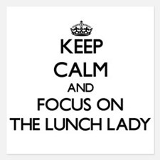 Keep Calm by focusing on The Lunch Lad Invitations